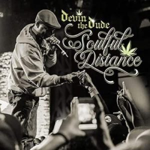 Devin The Dude – Soulful Distance
