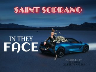 Saint Soprano – In They Face