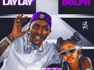 That Girl Lay Lay – Breezy Ft. Young Dolph