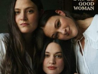 The Staves – Good Woman