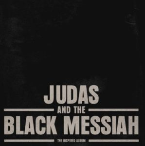 Various Artists – Judas and the Black Messiah The Inspired