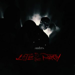 Anders – Late To The Party