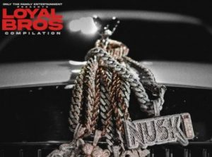 Lil Durk & Only The Family – Loyal Bros Album Zip Download
