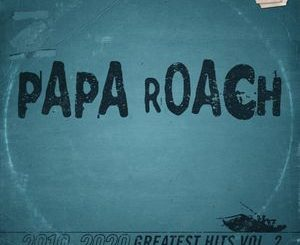 Papa Roach Greatest Hits, Vol. 2: The Better Noise Years Album Zip Download