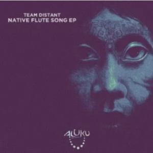 Team Distant – Native Flute Song