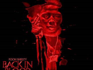 Toosii – Back In Blood Ft. Pooh Shiesty & Lil Durk