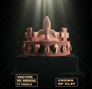 Vector Crown Of Clay MP3 DOWNLOAD