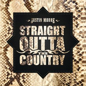 Justin Moore Straight Outta The Country Album Zip Download