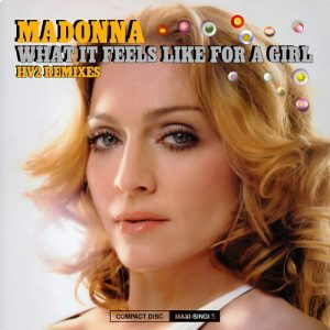 Madonna What It Feels Like For A Girl Album Zip Download