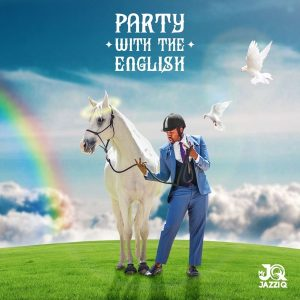 Mr JazziQ Party With The English Album Zip Download