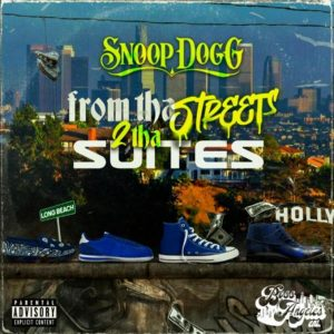Snoop Dogg From tha Streets 2 Tha Suites Album Zip Download