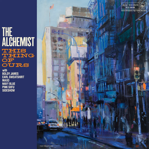 The Alchemist This Thing Of Ours Album Zip Download