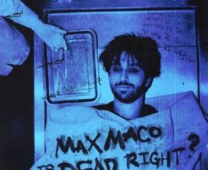 Two Feet Max Maco is Dead Right? Album Zip Download