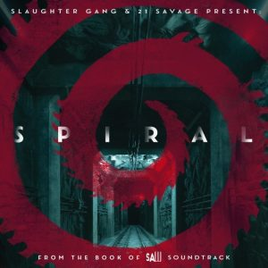21 Savage & Slaughter Gang Spiral: From The Book of Saw Soundtrack EP Album Zip Download