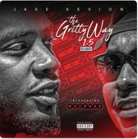 Jase Kevion The Gritty Way 1.5 Reloaded Album Zip Download