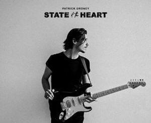 Patrick Droney State of the Heart Pt 2 Album Zip Download