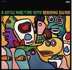 Reigning Sound A Little More Time With Album Zip Download
