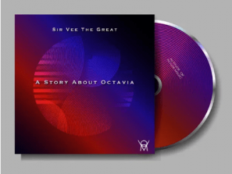 Sir Vee The Great A Story About Octavia EP Album Zip Download