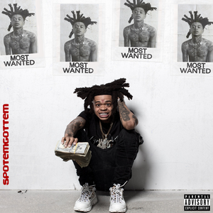 SpotEmGottem Most Wanted Album Zip Download