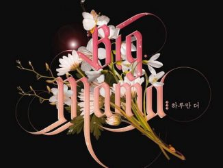 Big Mama – One Day More Mp3 Download