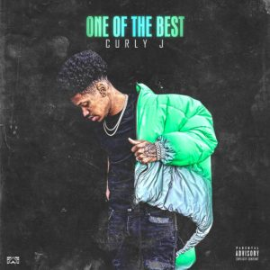 Curly J One Of The Best Mp3 Download