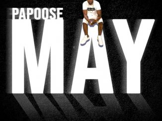 Papoose – Problematic