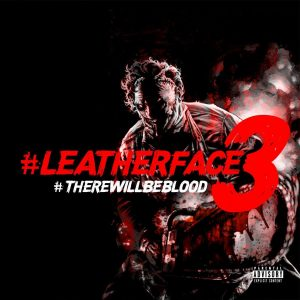 RJ Payne Leatherface 3: There Will Be Blood Album Zip Download