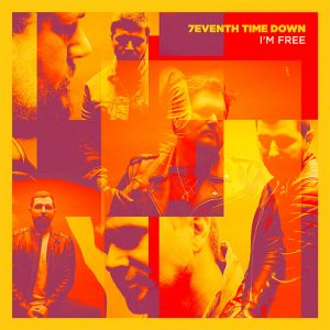 7eventh Time Down – I'm Free EP (Zip File)
