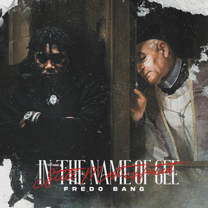 Fredo Bang In The Name Of Gee (Still Most Hated) Album Zip Download
