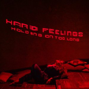 Hard Feelings Holding On Too Long Mp3 Download