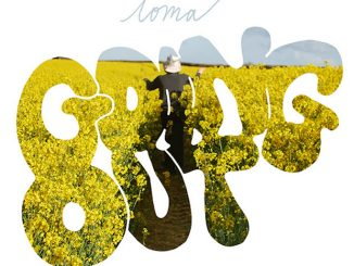 Loma – Going Out (Dinner Cover) Mp3 Download