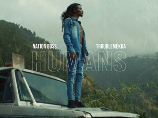 Nation Boss Humans Mp3 Download