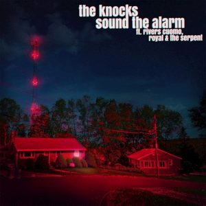 The Knocks – Sound the Alarm (feat. Rivers Cuomo & Royal & the Serpent)
