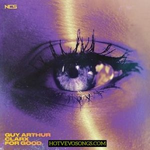 Guy Arthur & Clarx For Good Mp3 Download