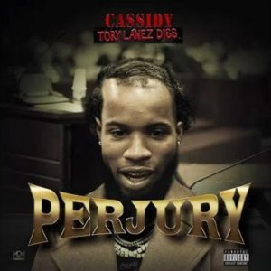Cassidy Perjury (Tory Lanez Diss) Mp3 Download