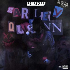Chief Keef & Mike WiLL Made-It Harley Quinn Mp3 Download