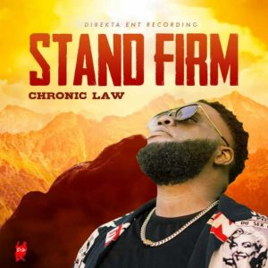 Chronic Law Stand Firm Mp3 Download