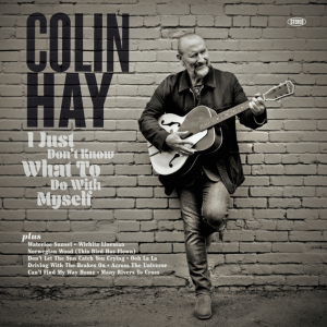 Colin Hay I Just Don't Know What To Do With Myself Album Zip Download