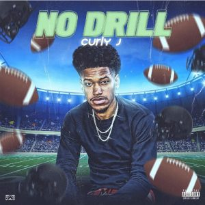 Curly J No Drill Mp3 Download