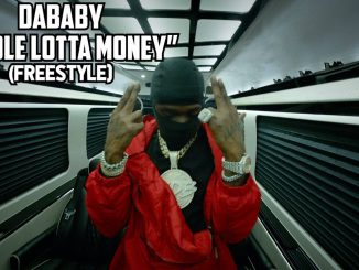 DaBaby Whole Lotta Money (FREESTYLE) Mp3 Download