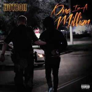 Hotboii – One In A Million