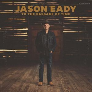 Jason Eady To The Passage of Time Zip Download