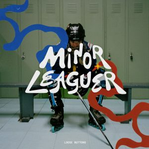 Loose Buttons Minor Leaguer Mp3 Music Download
