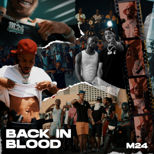 M24 – Back In Blood