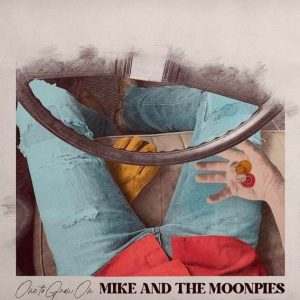 Mike and the Moonpies One to Grow On Album Zip Download