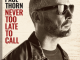 Paul Thorn Never Too Late to Call Album Zip Download