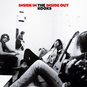 The Kooks Inside In, Inside Out (15th Anniversary Deluxe) Zip Download