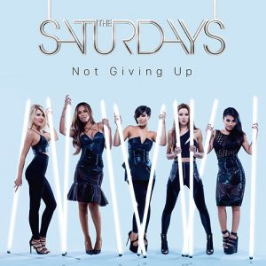 The Saturdays – Not Giving Up Mp3 Album Zip File Download