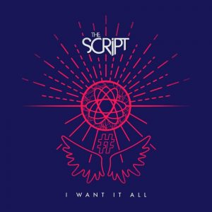 The Script I Want It All MP3 Audio DOWNLOAD