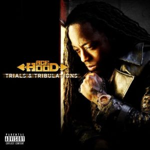 Ace Hood The Come Up Mp3 Song Download